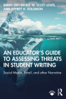 An Educator's Guide to Assessing Threats in Student Writing: Social Media, Email, and other Narrative Cover Image
