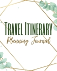 Travel Itinerary Planning Journal - Colored Interior - Trip Activity Flight Car Details - Floral Watercolor Brown Frame Cover Image