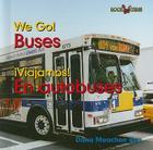 Buses/En Autobuses (Bookworms: We Go!/!Viajamos! (Bilingual)) Cover Image