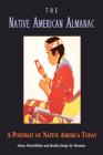 The Native American Almanac: A Portrait of Native America Today Cover Image