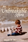 An Unbreakable Spirit Cover Image