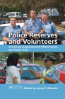 Police Reserves and Volunteers: Enhancing Organizational Effectiveness and Public Trust Cover Image
