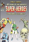 80 Years of The Greatest Super-Heroes #13: Dynamic Comics Cover Image
