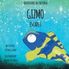 Gizmo Escapes Cover Image