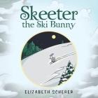 Skeeter, the Ski Bunny Cover Image