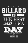 Billard Is The Best Part Of My Day Calender 2020: Funny Cool Billard Pocket Calender 2020 - Monthly & Weekly Planner - 6x9 - 128 Pages - Cute Gift For Cover Image