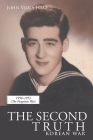 The Second Truth: Korean War (New Edition) Cover Image