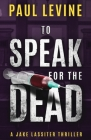 To Speak for the Dead (Jake Lassiter #1) Cover Image