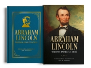Abraham Lincoln, Writings and Reflections: Deluxe Slip-Case Edition Cover Image