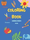 coloring book Learning alphabets for kids.: alphabets from A to Z Cover Image