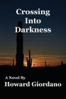 Crossing Into Darkness Cover Image
