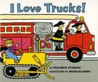 I Love Trucks! Board Book Cover Image