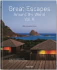 Great Escapes Around the World, Volume 2: Europe, Africa, Asia, South America, North America Cover Image