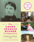 The Laura Ingalls Wilder Companion: A Chapter-by-Chapter Guide Cover Image