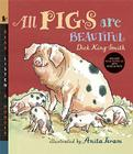 All Pigs Are Beautiful with Audio: Read, Listen, & Wonder Cover Image
