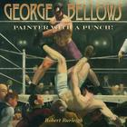 George Bellows: Painter with a Punch! Cover Image