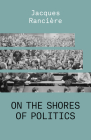 On the Shores of Politics Cover Image