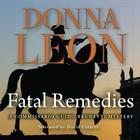 Fatal Remedies Lib/E (Commissario Guido Brunetti Mysteries (Audio) #8) Cover Image