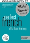Perfect French Intermediate Course: Learn French with the Michel Thomas Method Cover Image