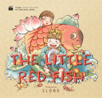 The Little Red Fish (Slong Cinema on Paper Picture Book Serie) Cover Image