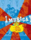 Musica!: The Rhythm of Latin America - Salsa, Rumba, Merengue, and More Cover Image