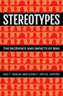 Stereotypes: The Incidence and Impacts of Bias Cover Image