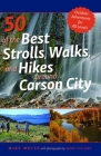 50 of the Best Strolls, Walks, and Hikes Around Carson City Cover Image