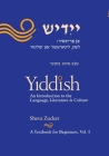 Yiddish: An Introduction to the Language, Literature and Culture, Vol. 1 Cover Image