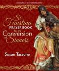 St. Faustina Prayer Book for the Conversion of Sinners Cover Image