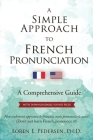 A Simple Approach to French Pronunciation: A Comprehensive Guide Cover Image