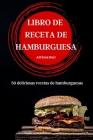 Libro de Receta de Hamburguesa Cover Image