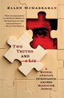Two Truths and a Lie: A Murder, a Private Investigator, and Her Search for Justice Cover Image