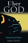 Uber God: Driving Out of the Darkness Cover Image