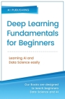 Deep Learning Fundamentals for Beginners Cover Image