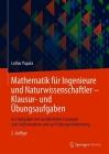 Mathematik Für Ingenieure Und Naturwissenschaftler - Klausur- Und Übungsaufgaben: 632 Aufgaben Mit Ausführlichen Lösungen Zum Selbststudium Und Zur Pr Cover Image