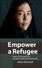 Empower a Refugee: Peace of Thread & the Backyard Humanity Movement Cover Image