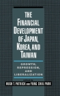 The Financial Development of Japan, Korea, and Taiwan: Growth, Repression, and Liberalization Cover Image