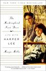 The Mockingbird Next Door: Life with Harper Lee Cover Image