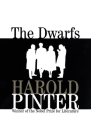 The Dwarfs (Pinter) Cover Image