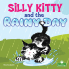 Silly Kitty and the Rainy Day Cover Image