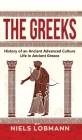 The Greeks: History of an Ancient Advanced Culture Life in Ancient Greece Cover Image