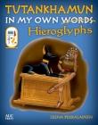 Tutankhamun: In My Own Hieroglyphs Cover Image