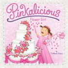 Pinkalicious: Flower Girl Cover Image