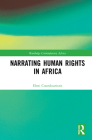 Narrating Human Rights in Africa (Routledge Contemporary Africa) Cover Image