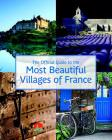 The Official Guide to the Most Beautiful Villages of France Cover Image