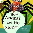 How Anansi Got His Stories (Traditional Tales) Cover Image