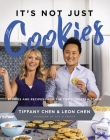 It's Not Just Cookies: Stories and Recipes from the Tiff's Treats Kitchen Cover Image