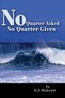 No Quarter Asked No Quarter Given Cover Image
