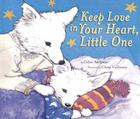 Keep Love in Your Heart, Little One Cover Image