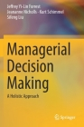 Managerial Decision Making: A Holistic Approach Cover Image